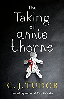 The Taking of Annie Thorne by [Tudor, C. J.]