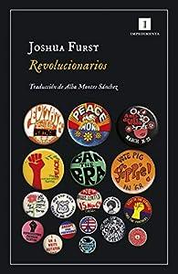 Revolucionarios par Joshua Furst