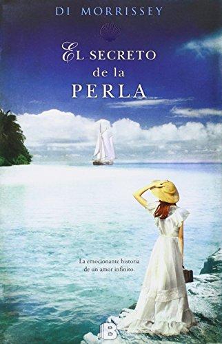 Descargar Libro Libro El Secreto De La Perla (NB GRANDES NOVELAS) de Di Morrissey