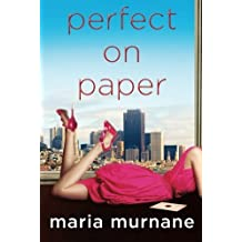 Perfect on Paper (The (Mis)Adventures of Waverly Bryson) by Maria Murnane (2010-02-09)