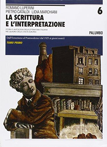 La scrittura e l'interpretazione. Ediz. blu. Per le Scuole superiori: 6