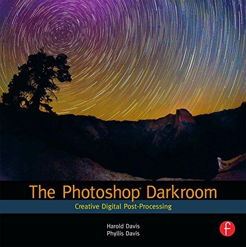 The Photoshop Darkroom: Creative Digital Post-Processing (English Edition)
