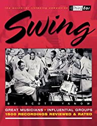 Swing: Third Ear-The Essential Listening Companion