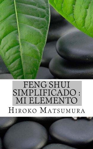 Feng Shui Simplificado : Mi elemento