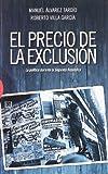 El precio de la exclusión: La política durante la Segunda República (Ensayo)