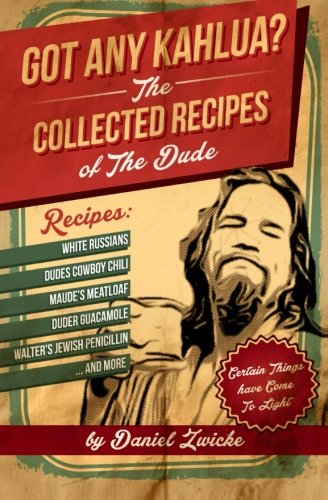 got-any-kahlua-collected-recipes-of-the-dude