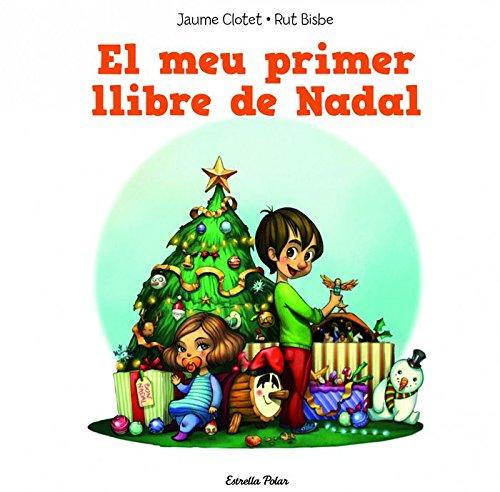 El Meu Primer Llibre Del Nadal (La Lluna de Paper)