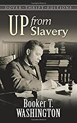 Up from Slavery (Dover Thrift Editions) by Booker T. Washington (1995-10-04)