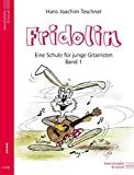 Image de Fridolin. Eine Schule für junge Gitarristen. Band 1 ohne CD