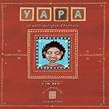 Yapa : Le Petit aborigène d'Australie