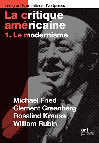 La critique amricaine : Tome 1, Le modernisme