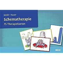 Schematherapie: 75 Therapiekarten