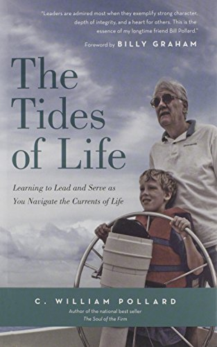 The Tides Of Life Learning To Lead And Serve As You Navigate The Currents Of Life