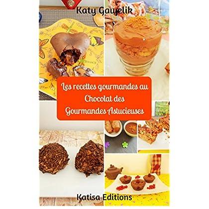 Les recettes gourmandes au Chocolat des Gourmandes Astucieuses (Les Gourmandes Astucieuses t. 9)