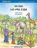 Im Zoo: Kinderbuch Deutsch-Tigrinya