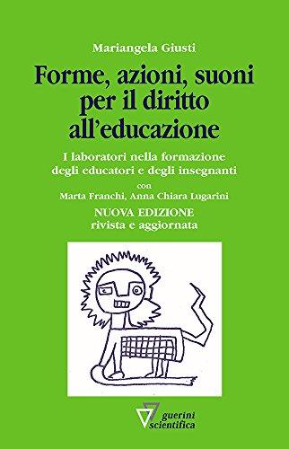 Forme, azioni e suoni per il diritto all'educazione