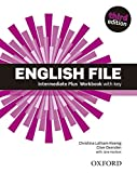 English File third edition: English File 3rd Edition Intermediate Plus. Workbook with Key