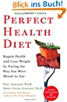 Perfect Health Diet: Regain Health an...