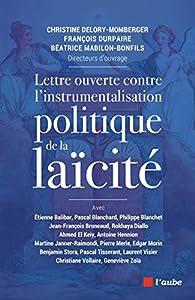 Lettre ouverte contre l'instrumentalisation politique de la laïcité par Christine Delory-Momberger