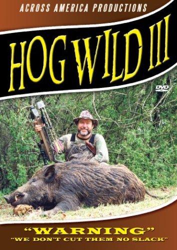 Hog Wild 3 - Wild Boar Hunting DVD (Wild Hogs Dvd)