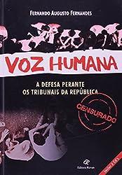 Voz Humana Defesa Perante Os Tribunais Da Republica (+ Audio CD) (Em Portuguese do Brasil)