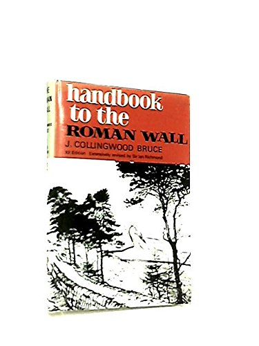 Handbook to the Roman Wall