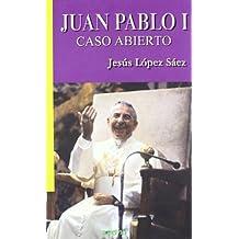 Juan Pablo I - caso abierto (Libros Abiertos)