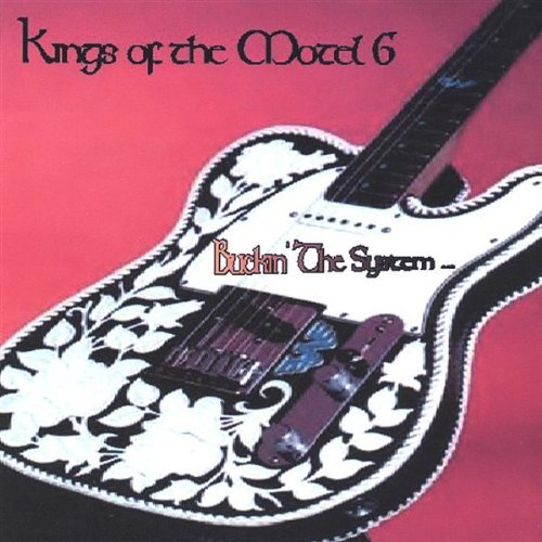 buckin-the-system-by-kings-of-the-motel-6-2003-08-02