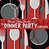 Vitamin String Quartet: The Dinner Party Companion