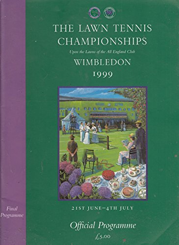 Lawn Tennis Championships, Wimbledon 1999: Official Programme
