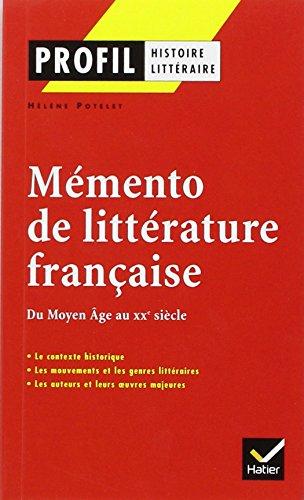 Mémento de littérature française : Du Moyen Age au XXe siècle