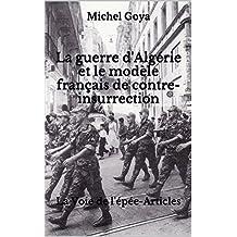 La guerre d'Algérie et le modèle français de contre-insurrection: La Voie de l'épée-Articles