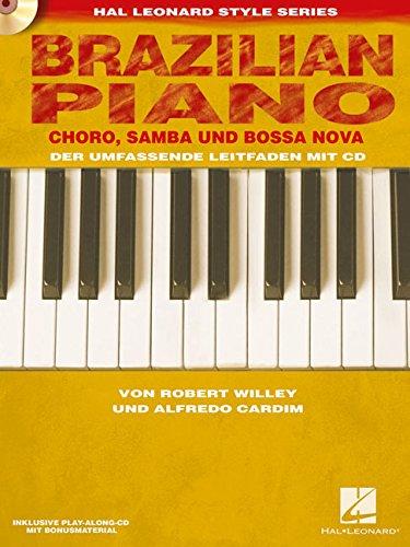 Brazilian Piano - Choro, Samba Und Bossa Nova Piano +CD (Piano De Bossa)