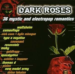 Dark Roses - 36 Mystic and Electropop Romantics