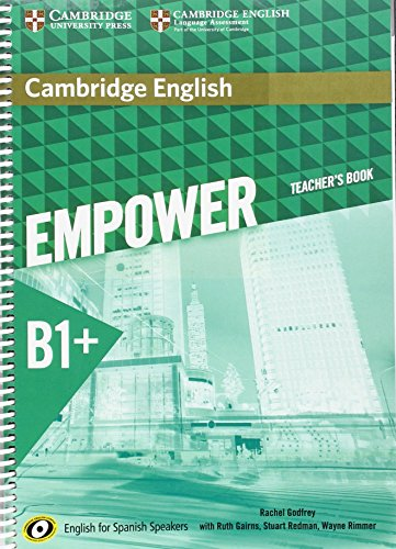 Cambridge English Empower for Spanish Speakers B1+ Teacher's Book por Rachel Godfrey