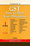 GST-How to Meet Your Obligations (Set of 2 Volumes) -Incorporating Notifications Issued on 14-11-2017 (Updated Till 3-12-2017)