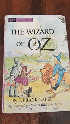 The wizard of Oz / by L. Frank Baum ; illustrated by Anna Marie Magagna