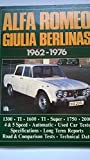 Alfa Romeo Giulia Berlinas, 1962-76 (Brooklands Books Road Tests Series)