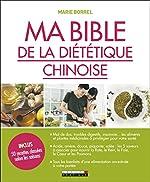 Ma bible de la diététique chinoise de Borrel Marie