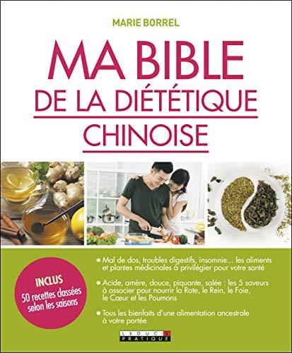 Ma bible de la diététique chinoise