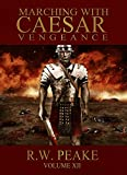 Marching With Caesar: Vengeance