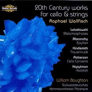 Raphael Wallfisch joue des oeuvres du XXe siècle pour violoncelle et cordes.
