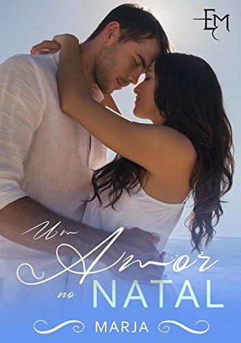 Um amor no Natal (Portuguese Edition) por Estórias da Marja
