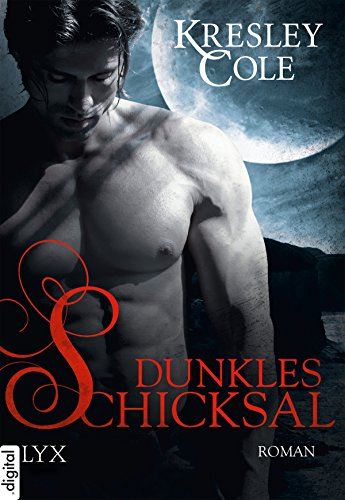 Dunkles Schicksal (Immortals After Dark 13)