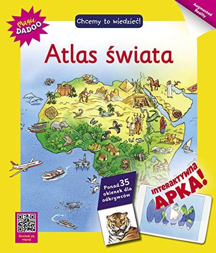 Atlas swiata: Chcemy to wiedziec! Interaktywna Apka!