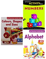 My Preschool Set of 3 Activity Books (Alphabet, Numbers and Colours, Shapes & Sizes)