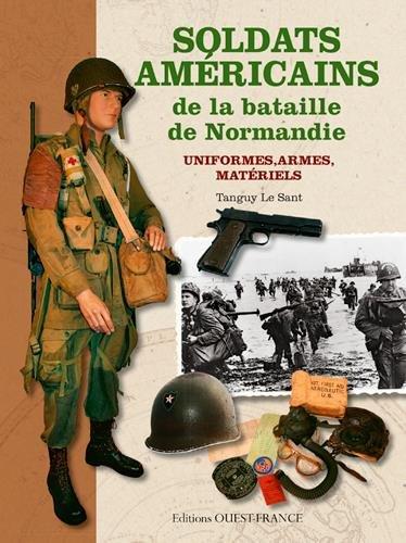 SOLDATS AMERICAINS BATAILLE DE NORMANDIE, UNIFORMES...