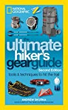 Best escursionismo Gears - The Ultimate Hiker's Gear Guide, Second Edition: Tools Review