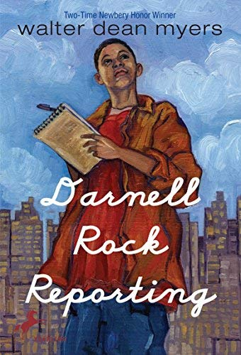 Darnell Rock Reporting by Walter Dean Myers (1996-02-01)