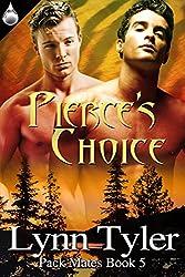 Pierce's Choice (Pack Mates series Book 5) (English Edition)